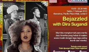 Bejazzled With Dira Sugandi