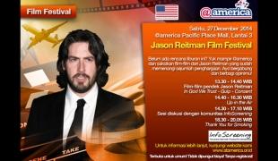 Jason Reitman Film Festival Di @america Jakarta