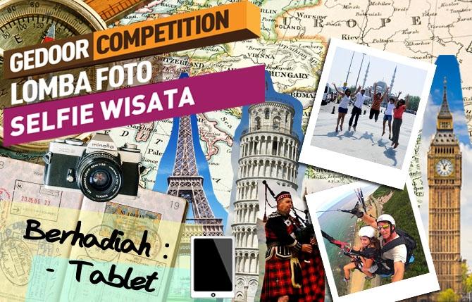 GEDOOR Competition Lomba Foto Selfie Wisata