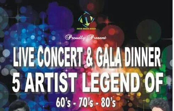 Live Concert & Gala Dinner  5 Artist Legend Of 60's-70's-80's